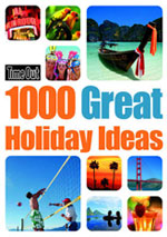 Time Out 1000 Great Holiday Ideas